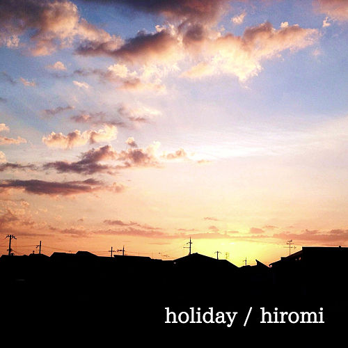 Holiday (feat. Lily) by Hiromi