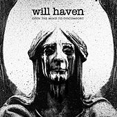 Play & Download Open the Mind to Discomfort by Will Haven | Napster