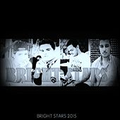 Play & Download Bright Stars 2015 by Bright Stars | Napster