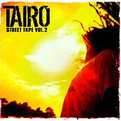 Play & Download Street Tape Vol.2 by Taïro | Napster