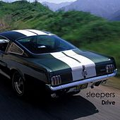 Play & Download Drive by The Sleepers | Napster