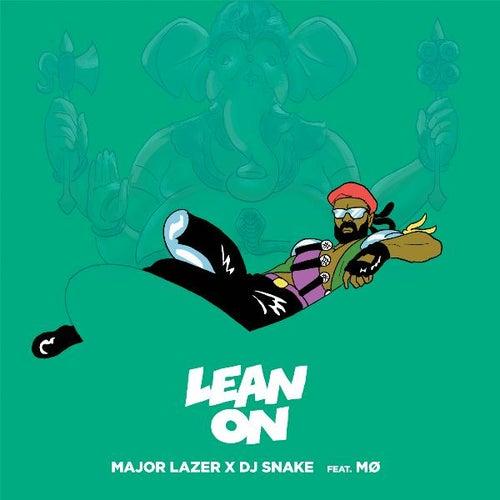Lean On (feat. MØ & DJ Snake) by Major Lazer