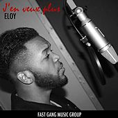Play & Download J'en Veux Plus by Eloy | Napster