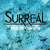 Rock Candy by Surreal
