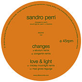 Changes / Love & Light Remixes by Sandro Perri