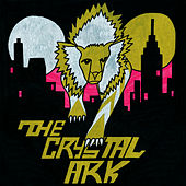 The Crystal Ark by The Crystal Ark