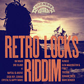Play & Download Retro Locks Riddim Selection by Various Artists | Napster