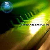 Astrolabe Sampler 03 by Various Artists