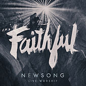 Play & Download Faithful (Live Worship) by NewSong | Napster