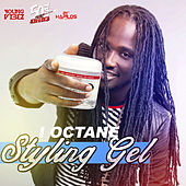Styling Gel (50 Cal Riddim) - Single by I-Octane