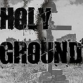 Holy Ground by Wakeup Starlight