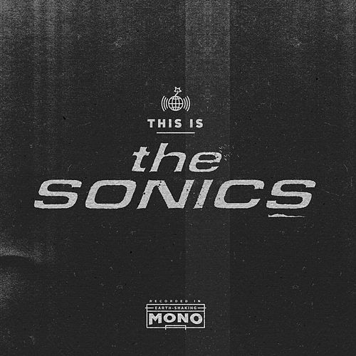 Play & Download This Is The Sonics by The Sonics | Napster