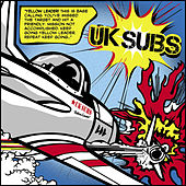 Play & Download Yellow Leader by U.K. Subs | Napster