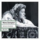 Play & Download Verismo heroines (Live) by Mara Zampieri | Napster