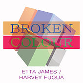 Broken Colour von Etta James