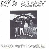 Play & Download Blood, Sweat 'n' Beers by Red Alert   Napster