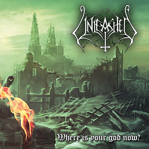 Play & Download Where Is Your God Now?- Single by Unleashed | Napster