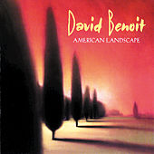 Play & Download American Landscape by David Benoit | Napster