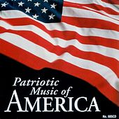 Play & Download Patriotic Music of America by The American Military Band | Napster