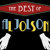 The Best of Al Jolson by Al Jolson
