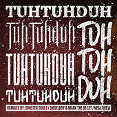 Play & Download Tuh Tuh Duh Tuh Tuh Duh Tuh Tuh Duh RMX EP by Various Artists | Napster