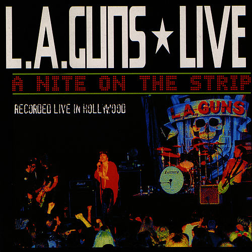 Play & Download Live! A Night On The Strip by L.A. Guns | Napster