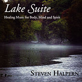 Play & Download Lake Suite - Inner Peace Music & Nature Series Vol. 3 by Steven Halpern | Napster