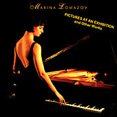 Play & Download Marina Lomazov: Pictures At An Exhibition and Other Works by Various Artists | Napster