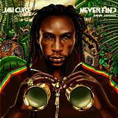 Play & Download Never Find: Jungle Remixes by Jah Cure | Napster