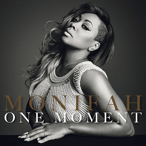 Play & Download One Moment by Monifah | Napster