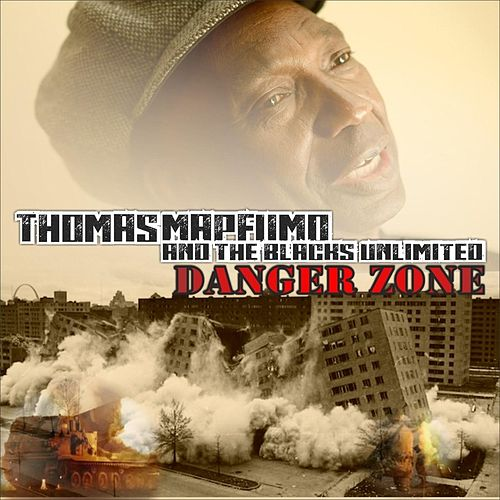 Play & Download Danger Zone by Thomas Mapfumo and The Blacks Unlimited | Napster