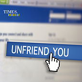 Play & Download Unfriend You by Various Artists | Napster