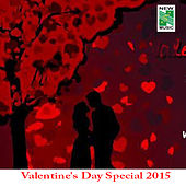 Valentine's Day Special 2015 by Various Artists