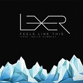 Play & Download Feels Like This by Lexer | Napster