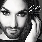 You Are Unstoppable by Conchita Wurst