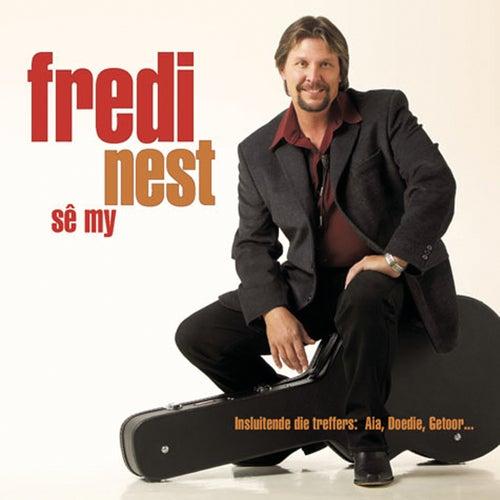 Se My by Fredi Nest