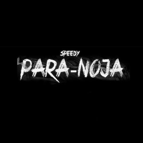 Play & Download Para-Noja - Single by Speedy | Napster