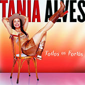 Play & Download Todos Os Forrós by Tânia Alves | Napster