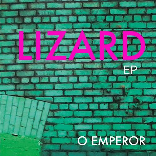 Play & Download Lizard by O Emperor | Napster