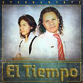 Play & Download Eternamente by El Tiempo | Napster