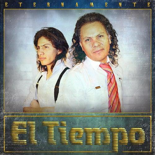 Play & Download Eternamente by El Tiempo | Napster