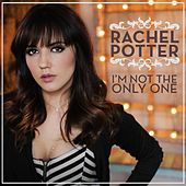 I'm Not the Only One de Rachel Potter