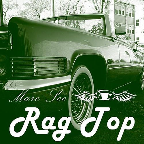 Rag Top by Marc See