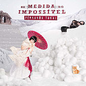 Play & Download Na Medida do Impossível by Fernanda Takai | Napster