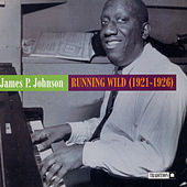 Play & Download Running Wild by James P. Johnson | Napster