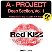 Play & Download Deep Section , Vol1 by A Project | Napster