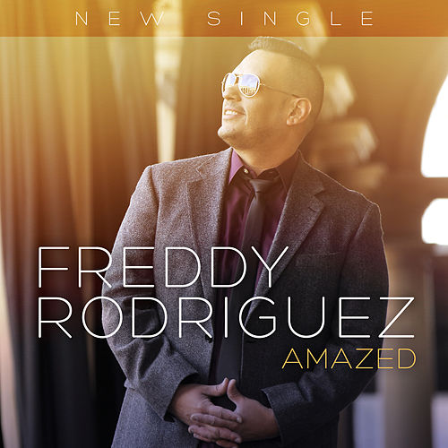 Play & Download Amazed by Freddy Rodriguez | Napster