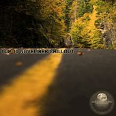 Top 10 November Chillout by Various Artists