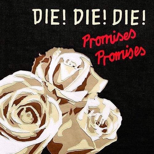 Play & Download Promises, Promises by Die! Die! Die! | Napster