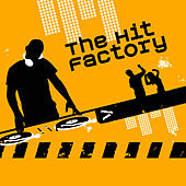 Play & Download The Hit Factory by The Hit Factory | Napster
